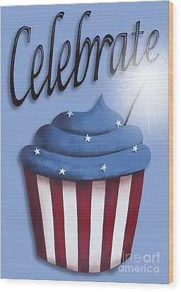 Celebrate The 4th / Blue Wood Print by Catherine Holman