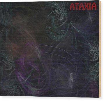 Cerebellar Ataxia Art I Wood Print by Sandra Pena de Ortiz