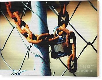 Wood Print featuring the photograph Chained by Christiane Hellner-OBrien