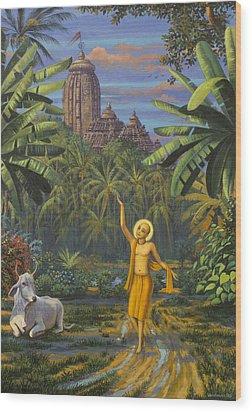 Chaitanya Mahaprabhu In Jaganath Puri Wood Print by Vrindavan Das