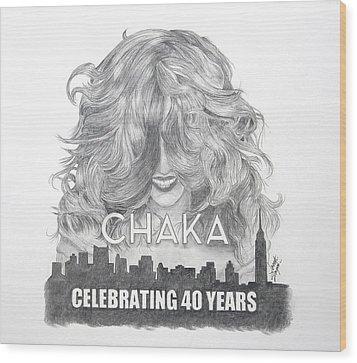 Chaka 40 Years Wood Print