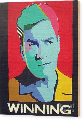 Charlie Sheen Winning Wood Print by Venus