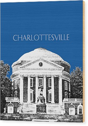 Charlottesville Va Skyline University Of Virginia - Royal Blue Wood Print by DB Artist