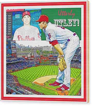 Chase Utley Poster Utterly Utley Wood Print by A Gurmankin