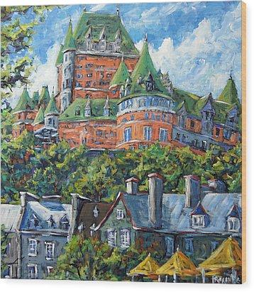 Chateau Frontenac By Prankearts Wood Print by Richard T Pranke