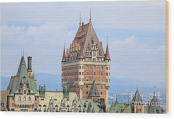 Chateau Frontenac Quebec City Canada Wood Print by Edward Fielding