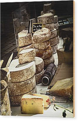 Cheeses On The Market In France Wood Print by Elena Elisseeva