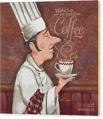 Chef Smell The Coffee Wood Print by Shari Warren