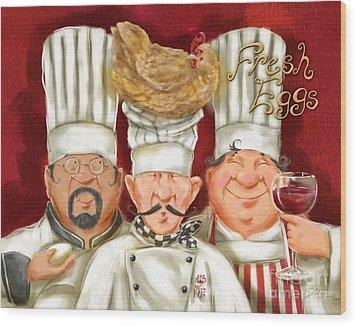 Chefs With Fresh Eggs Wood Print by Shari Warren