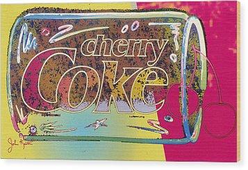 Cherry Coke 5 Wood Print by John Keaton