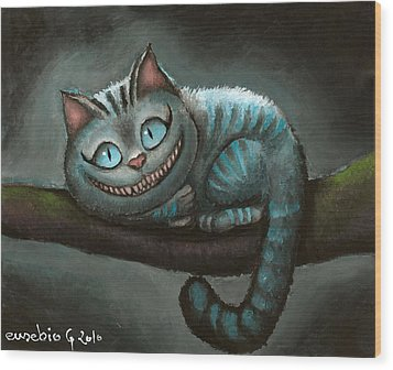 Cheshire Cat Wood Print by Eusebio Guerra