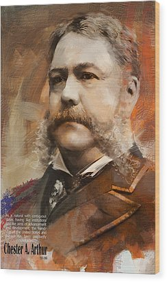 Chester A. Arthur Wood Print by Corporate Art Task Force