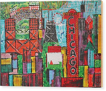 Chicago - City Of Fun - Sold Wood Print