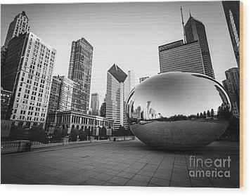 Chicago Bean And Chicago Skyline In Black And White Wood Print by Paul Velgos