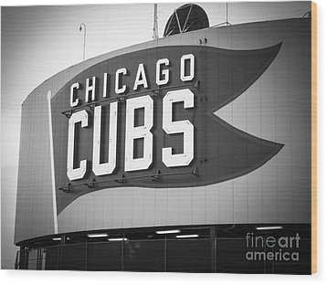 Chicago Cubs Wrigley Field Sign Black And White Picture Wood Print