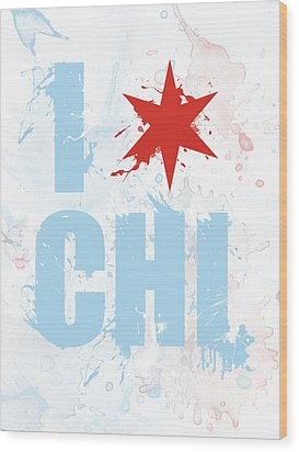 Chicago Love Too Wood Print