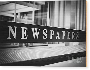 Chicago Newspapers Stand Sign In Black And White Wood Print by Paul Velgos