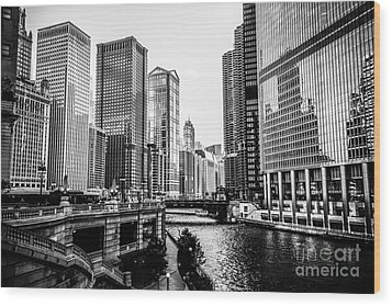 Chicago River Buildings In Black And White Wood Print by Paul Velgos
