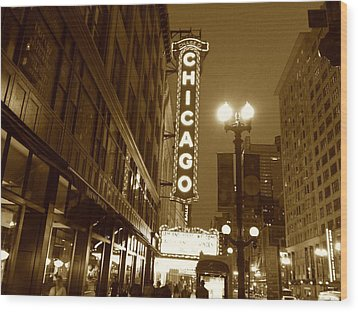 Wood Print featuring the photograph Chicago Theatre by Alan Lakin