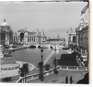 Chicago Worlds Columbian Exposition 1893 Wood Print by Historic Photos