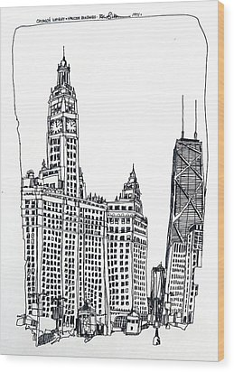 Chicago Wrigley And Hancock Buildings Wood Print