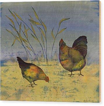 Chickens On Silk Wood Print by Carolyn Doe
