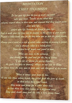 Chief Tecumseh Poem Wood Print by Dan Sproul