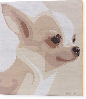 Chihuahua Wood Print by Slade Roberts