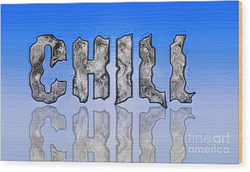 Chill Digital Art Prints Wood Print by Valerie Garner