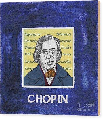 Chopin Wood Print by Paul Helm
