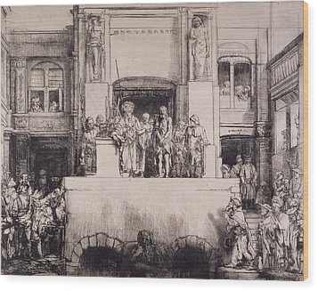 Christ Presented To The People, 1655 Wood Print by Rembrandt Harmensz. van Rijn