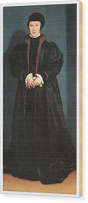 Christina Of Denmark Duchess Of Milan Wood Print by Hans Holbein the Younger