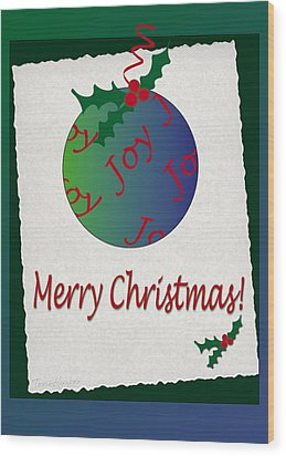 Wood Print featuring the photograph Christmas Joy by Terri Harper