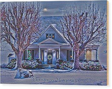 Christmas Memories Wood Print by Bonnie Willis