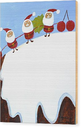 Christmas Pudding And Santas Wood Print by Magdalena Frohnsdorff