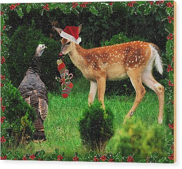 Christmas Wild Turkey And Fawn Wood Print by Angel Cher