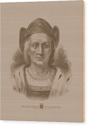 Christopher Columbus Wood Print by War Is Hell Store