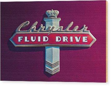 Chrysler Fluid Drive Emblem Wood Print by Jill Reger
