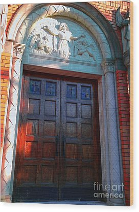 Wood Print featuring the photograph Church Door 1 by Becky Lupe