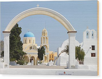 Churches Oia Santorini Greek Islands Wood Print by Carole-Anne Fooks