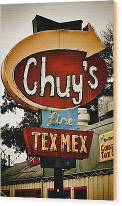 Chuy's Sign 2 Wood Print