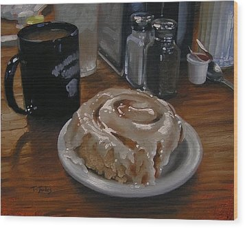 Cinnamon Roll At Wesners Cafe Wood Print by Timothy Jones