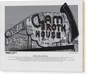 Clam Broth House Sign Wood Print by Kenneth De Tore