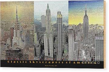 Classic Skyscrapers Of America 20130428 Wood Print by Wingsdomain Art and Photography