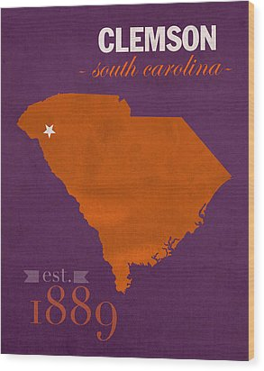 Clemson University Tigers College Town South Carolina State Map Poster Series No 030 Wood Print