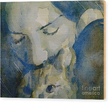 Close My Eyes Lullaby Me To Sleep Wood Print by Paul Lovering