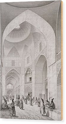 Cloth Market In Isfahan Wood Print by Pascal Xavier Coste