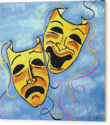 Wood Print featuring the painting Comedy And Tragedy by Nora Shepley