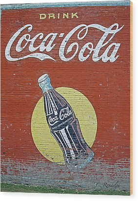 Coca-cola Wood Print by Cheri Randolph