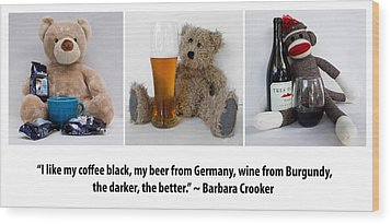 Coffee Beer And Wine 2 Wood Print by William Patrick